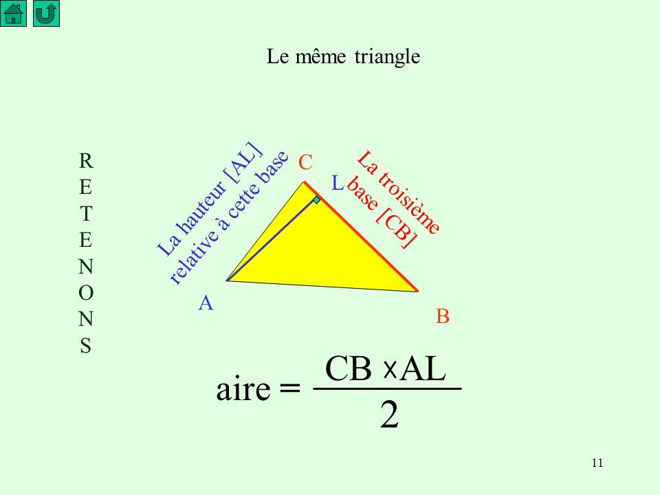 La hauteur [AL] relative à cette base